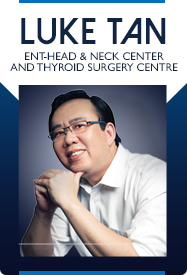 Luke Tan Ear Nose Throat & Thyroid Surgery